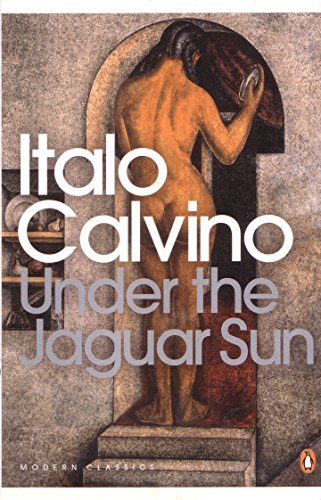 Under the Jaguar Sun (Penguin Modern Classics)