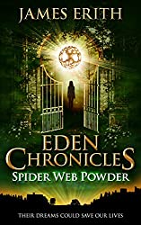 Spider Web Powder (Eden Chronicles Book 2)
