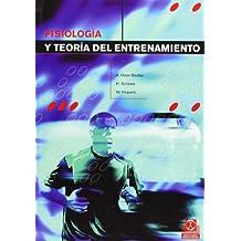 FISIOLOGÍA Y TEORÍA DEL ENTRENAMIENTO (Bicolor) (Medicina)