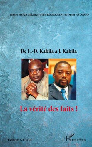 Livres gratuits en ligne De L.-D. Kabila à J. Kabila: La vérité des faits ! pdf, epub ebook