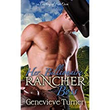Her Billionaire Rancher Boss (A Cowboy of Her Own, Book One) (English Edition)