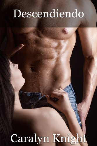 Descendiendo: Una Fantasía Erótica