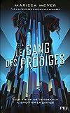 Le gang des prodiges - Tome 01 (1)