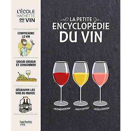 La petite encyclopédie Hachette des vins