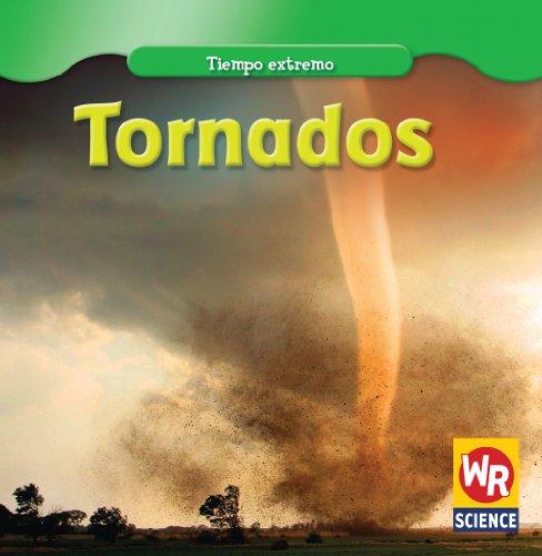Tornados/ Tornadoes (Tiempo extremo/ Wild Weather) por Jim Mezzanotte