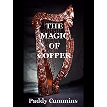 The Magic Of Copper