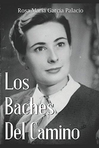 LOS BACHES DEL CAMINO - 9781521347775