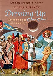 Dressing Up: Cultural Identity in Renaissance Europe