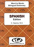 English-Spanish & Spanish-English Word-to-Word Dictionary: Suitable for Exams