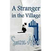 A Stranger in the Village: Volume 18 (The Greek Village Collection)