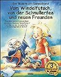 Vom Windelfutsch, von der Schnullerfee und neuen Freunden: Drei Bilderbücher in einem Band: Der kleine Zauberer Windelfutsch; Ein Bär von der Schnullerfee; Im Kindergarten ist es toll - Bärbel Spathelf