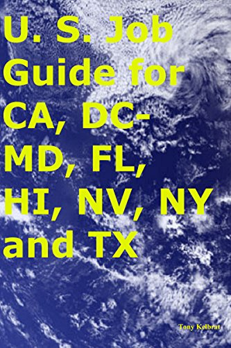 U. S. Job Guide for CA, DC-MD, FL, HI, NV, NY and TX (English Edition) (Vegas Dmv-las)