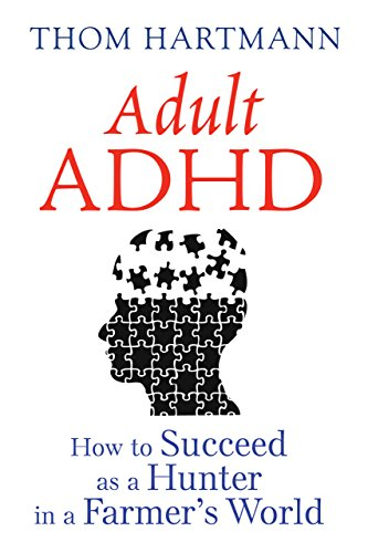 adult-adhd-how-to-succeed-as-a-hunter-in-a-farmers-world