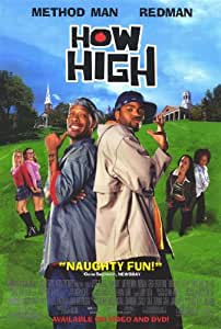 How High Affiche du film Poster Movie Comment haut (27 x 40 In - 69cm x 102cm) Style B