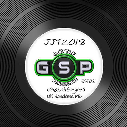 JJT 2018 (UK Hardcore Mix)