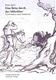 Eine Reise durch das Mittelalter: Auf dem Jakobsweg von Franken nach Frankreich (Reihe Fränkische Profile)