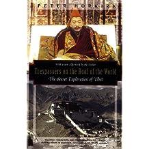 Trespassers on the Roof of the World: The Secret Exploration of Tibet (Kodansha Globe) by Peter Hopkirk (1995-04-15)