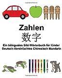 Deutsch-Vereinfachtes Chinesisch Mandarin Zahlen Ein bilinguales Bild-Wörterbuch für Kinder (FreeBilingualBooks.com)