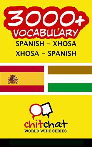 3000+ Español - Xhosa Xhosa - Español vocabulario por Jerry Greer