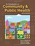 An Introduction to Community & Public Health by James F. McKenzie (2016-12-13)
