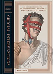 Crucial Interventions : Illustrated Treatise on 19th Century Surgery