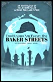 Front cover for the book Two Hundred and Twenty-One Baker Streets: An Anthology of Holmesian Tales Across Time and Space by David Thomas Moore
