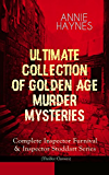 ANNIE HAYNES - Ultimate Collection of Golden Age Murder Mysteries: Complete Inspector Furnival & Inspector Stoddart Series (Thriller Classics): Abbey Court ... at Tattenham Corner, Crystal Beads Murder...