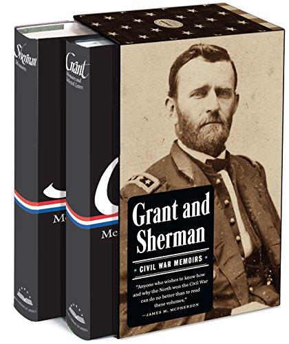 Grant and Sherman: Civil War Memoirs: A Library of America Boxed Set