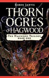 Thorn Ogres of Hagwood (Hagwood Trilogy)