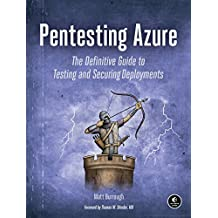 Pentesting Azure: The Definitive Guide to Testing and Securing Deployments