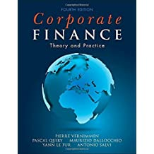 Corporate Finance: Theory and Practice 4th edition by Vernimmen, Pierre, Quiry, Pascal, Dallocchio, Maurizio, Le F (2014) Paperback