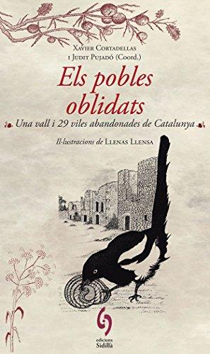 Els Pobles Oblidats (La Talaia) por Xavier Cortadellas Gratacòs