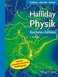 Halliday Physik: Bachelor-Edition - David Halliday