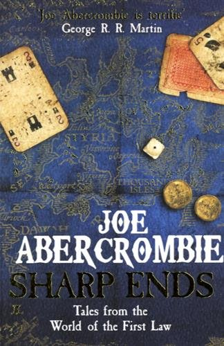sharp-ends-stories-from-the-world-of-the-first-law-first-law-stories-collection