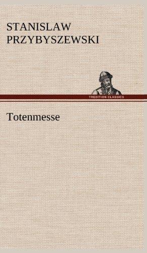 Totenmesse by Stanislaw Przybyszewski (2012-05-14)