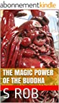 THE MAGIC POWER OF THE BUDDHA (Englis...