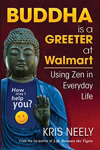 buddha-is-a-greeter-at-walmart-using-zen-in-everyday-life-english-edition