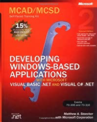 MCAD/MCSD Self-Paced Training Kit: Developing Windows®-Based Applications with Microsoft® Visual Basic® .NET and Microsoft Visual C#® .NET, Second Ed (Pro-Certification)
