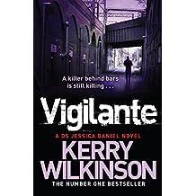 Vigilante by Kerry Wilkinson (2013-02-14)