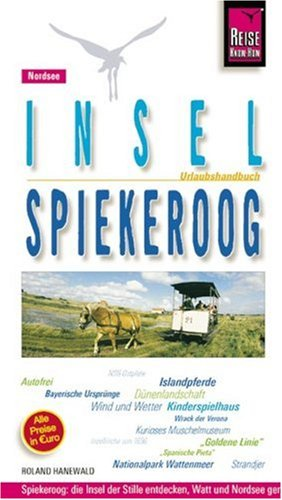 Image of Spiekeroog, Insel: Urlaubshandbuch für die kinderfreundliche, ostfriesische Nordseeinsel