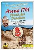 Der Fluch des Drachen - Das große inoffizielle Handbuch zu Anno 1701