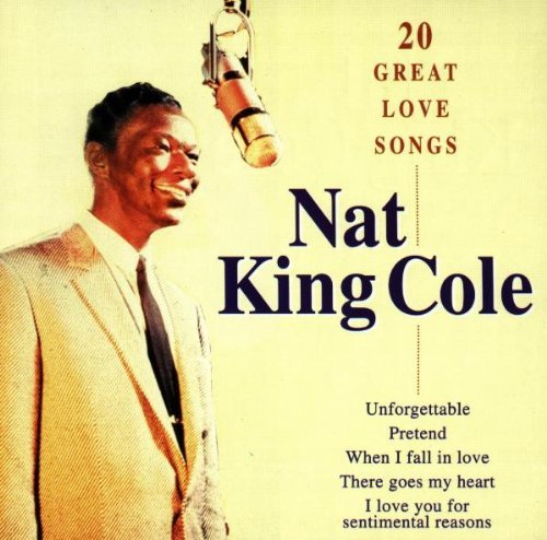 20 Great Love Songs by Nat King Cole (2000-04-04)