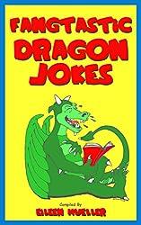 Fangtastic Dragon Jokes: Best Kids Jokes (English Edition)