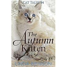 The Autumn Kitten (Cat Tales Book 4)