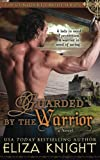 Guarded by the Warrior: Volume 5 (Conquered Bride Series)
