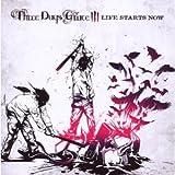 Songtexte von Three Days Grace - Life Starts Now