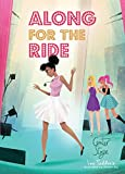 Book 3: Center Stage (Along for the Ride, Band 3)