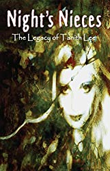 Night's Nieces: The Legacy of Tanith Lee