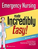 Emergency Nursing Made Incredibly Easy! (Incredibly Easy! Series (R))