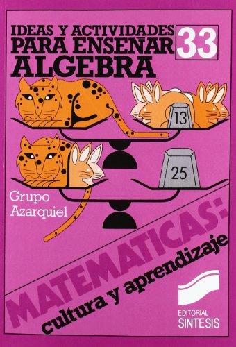 Ideas y recursos para el aprendizaje del algebra (Matematicas, cultura y aprendizaje) epub